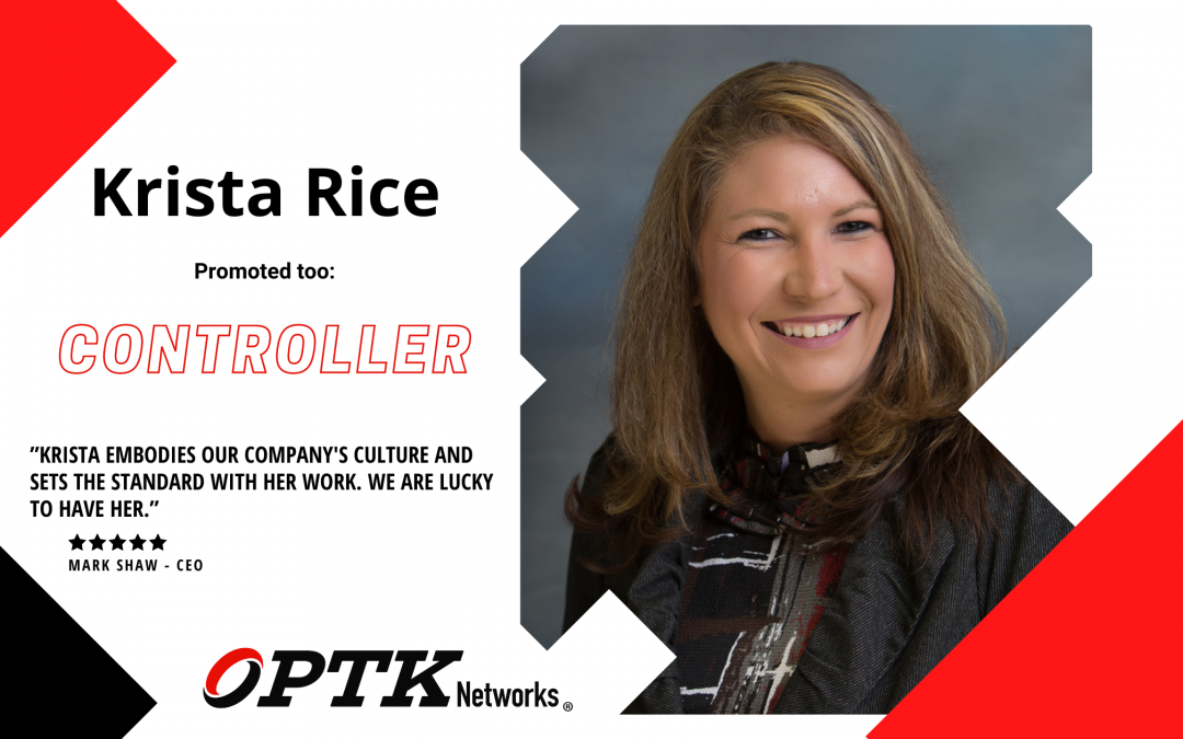 OPTK Networks Promotes Krista Rice to Controller